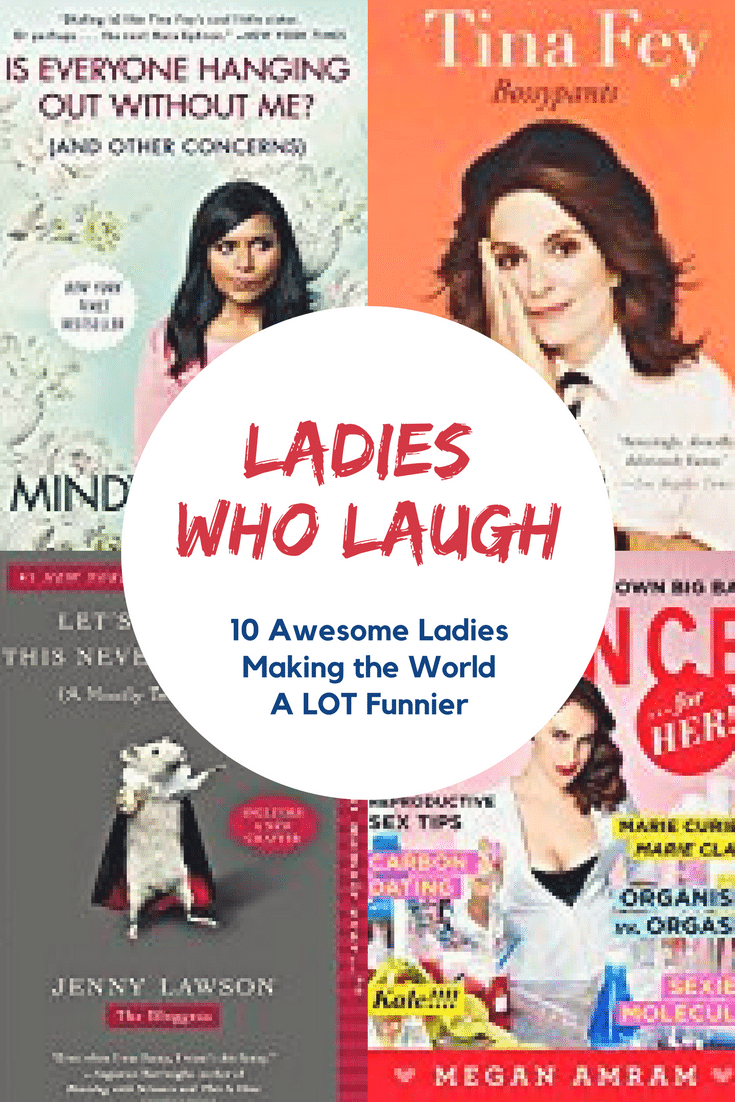 The world needs more laughter, and these ladies are bringing the goods.