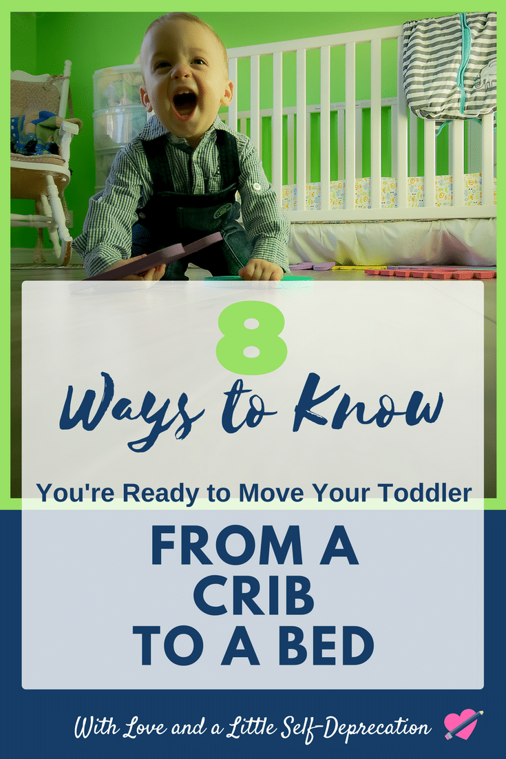 8 ways to know you are ready to move your toddler from a crib to a bed