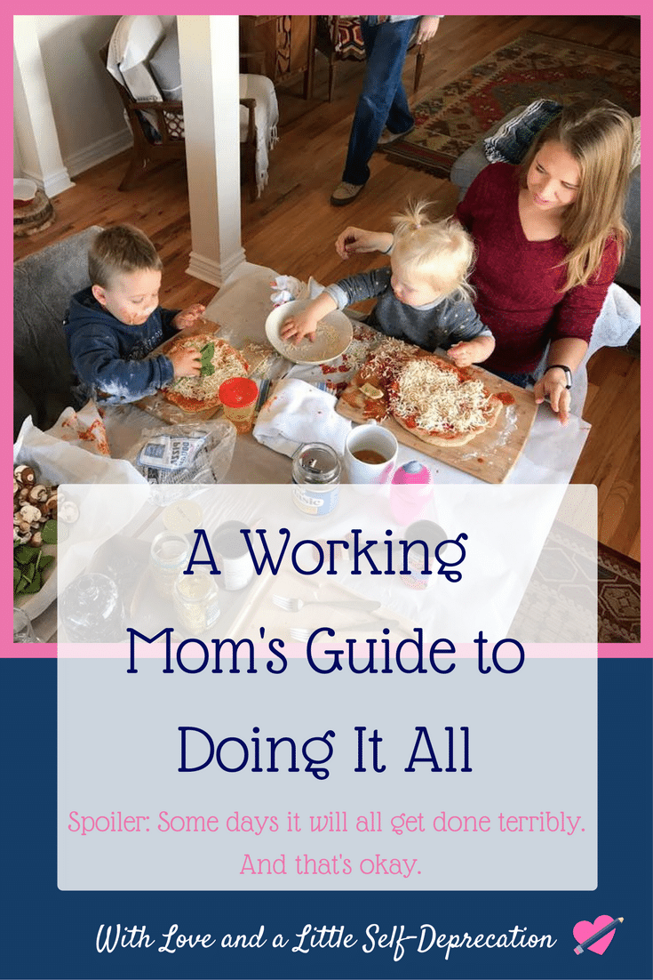 "Being a working mom is rewarding but hard. We have to ""do it all."" And some days it won't be pretty."