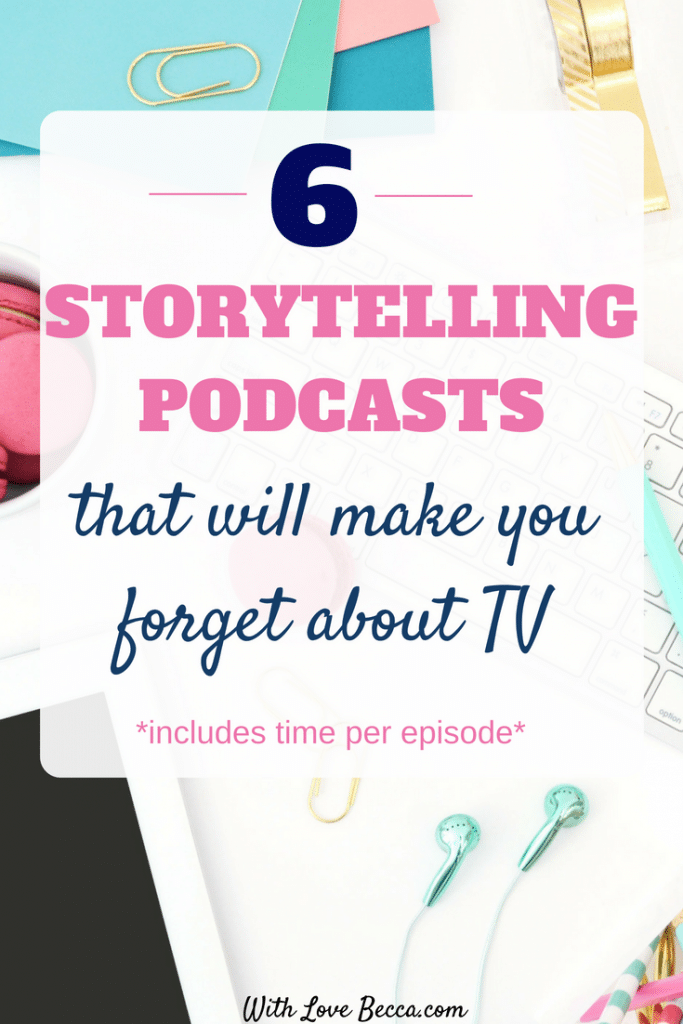 Storytelling podcasts so good you will make forget about tv, and save you time in your day. Take your stories on the go, and make more time to do what you love. Includes 6 great storytelling podcasts and time per episode. #podcasts #podcastrecommendations #storytellingpodcasts #commuting