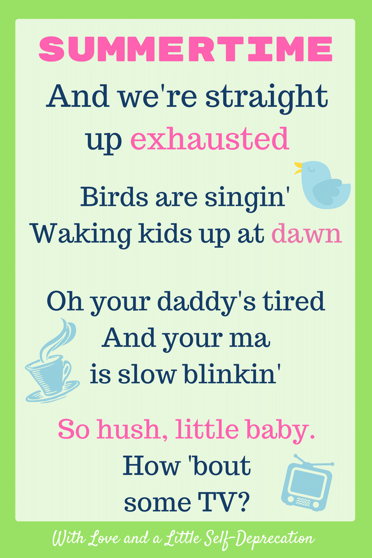 Summertime, and we're straight up exhausted. An ode to tired parents this summer as their kids wake up with the sun. #funnymoms #parentinghumor #toddlers