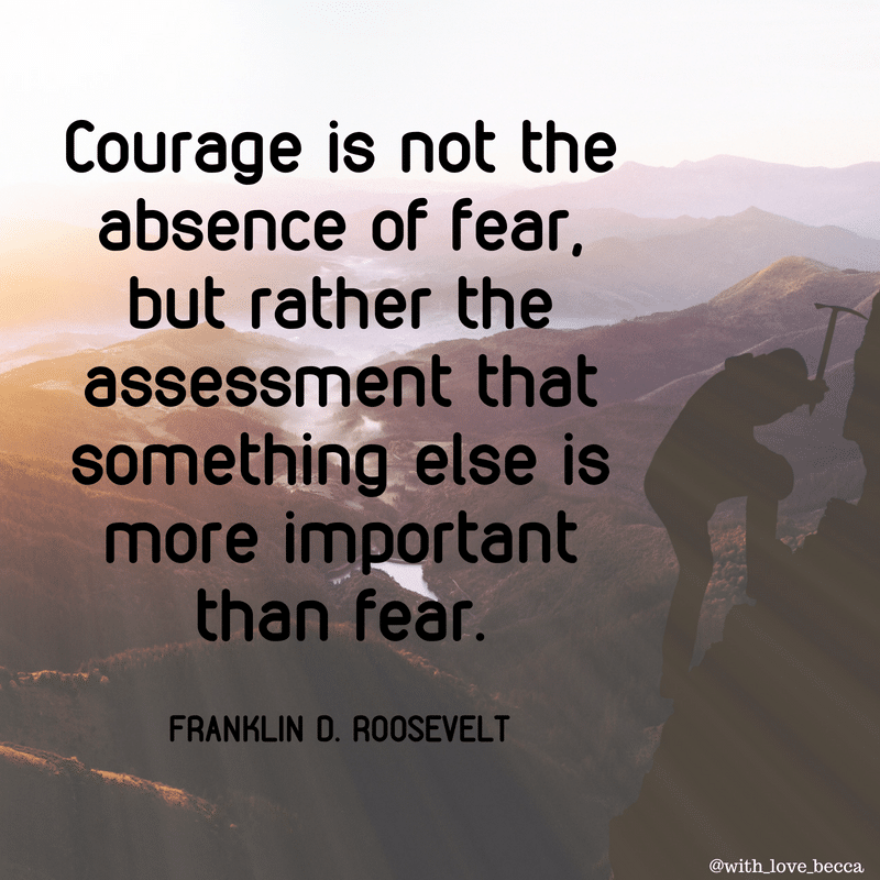 Courage is not the absence of fear. #inspiringquotes #raisingkids #teachingcourage