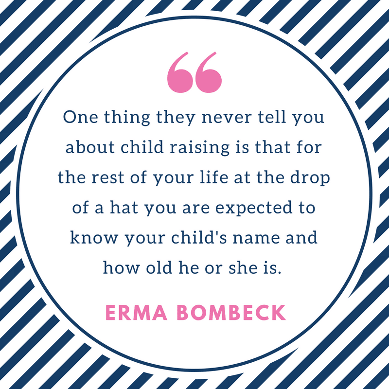 Erma Bombeck Motherhood Quote