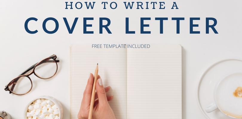 Write a Cover Letter for a Job Application That Will Make You Stand Out – Free Template Included!