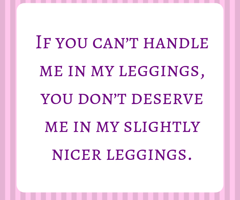 Funny mom memes that pair well with wine and leggings. #momlife #momhumor