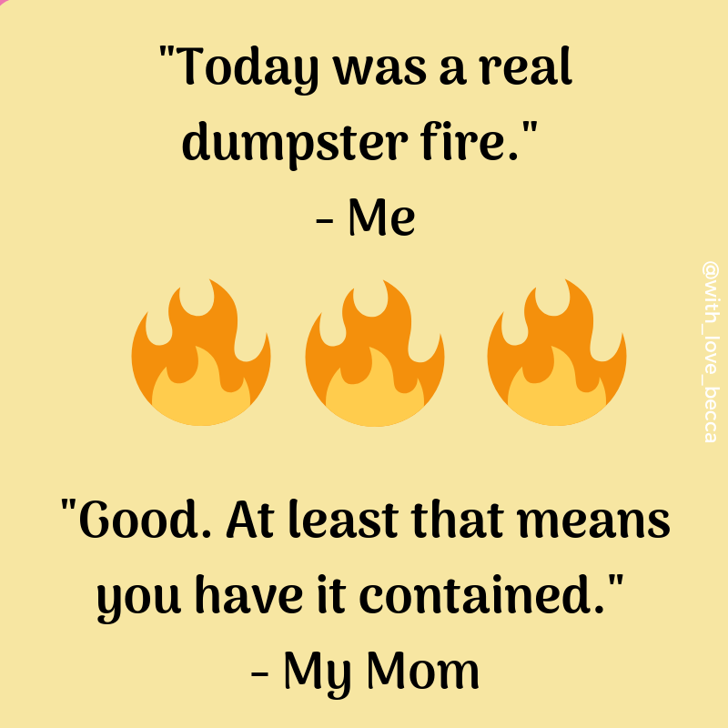 For when today was a dumpster fire. #perspective