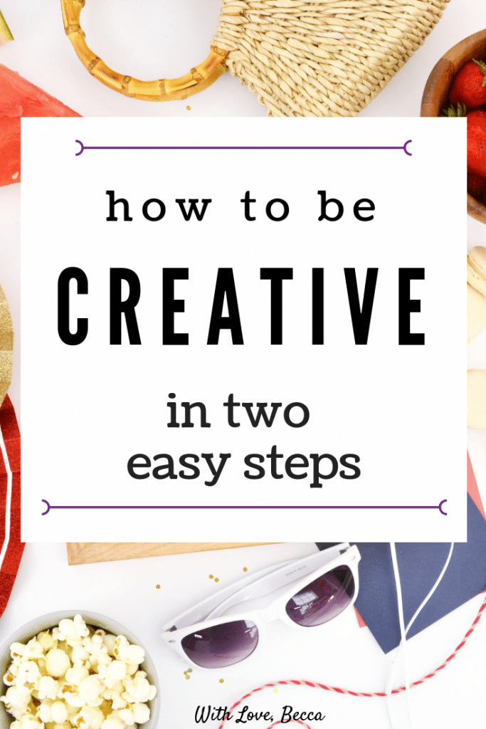 How to be creative in two easy steps #creativity #personaldevelopment #careerdevelopment