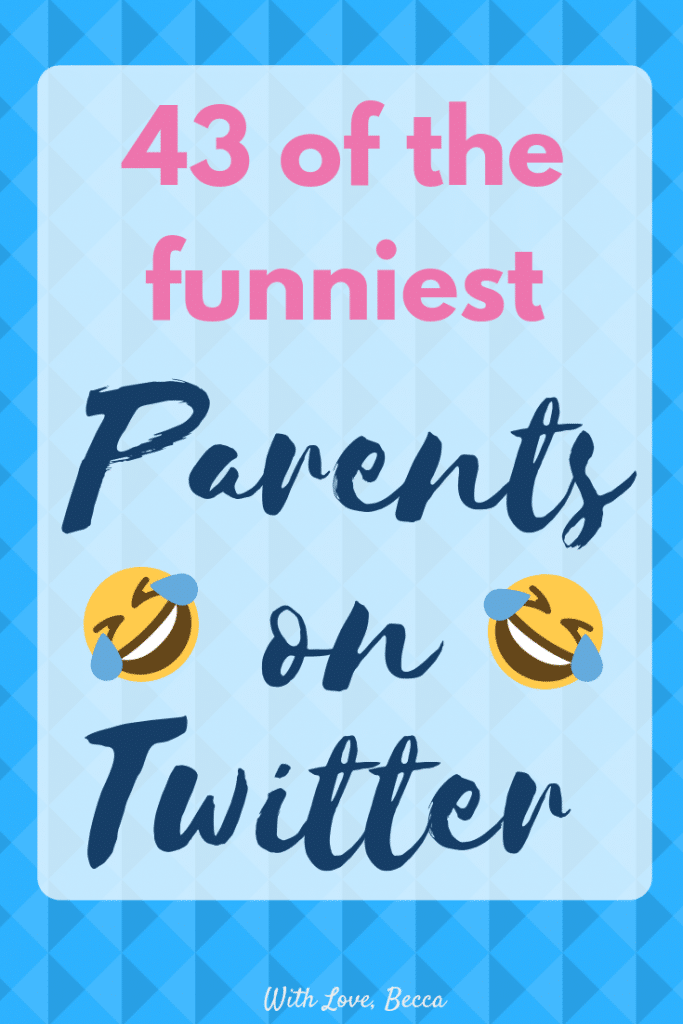 funniest parents on twitter