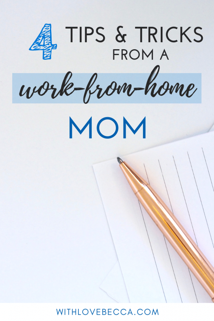 Tips & Tricks from a work from home mom and entrepreneur #workfromhome #workingmom #productivity