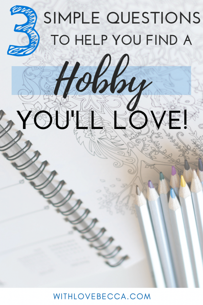 Find a hobby you'll love. Colored pencils and coloring book.