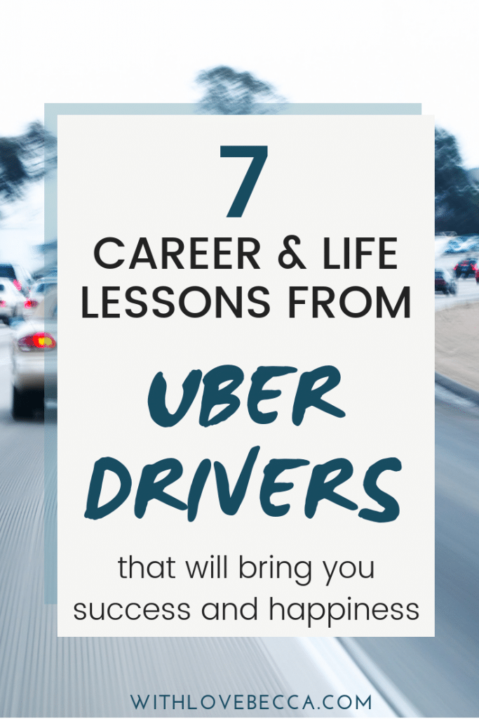 Highway with overlay text - 7 career and life lessons from Uber drivers that will bring you happiness and success