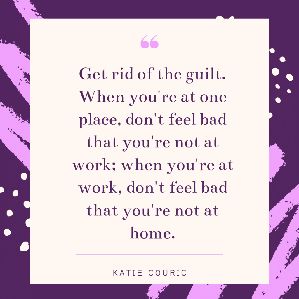 Inspirational working mom quote - Katie Couric