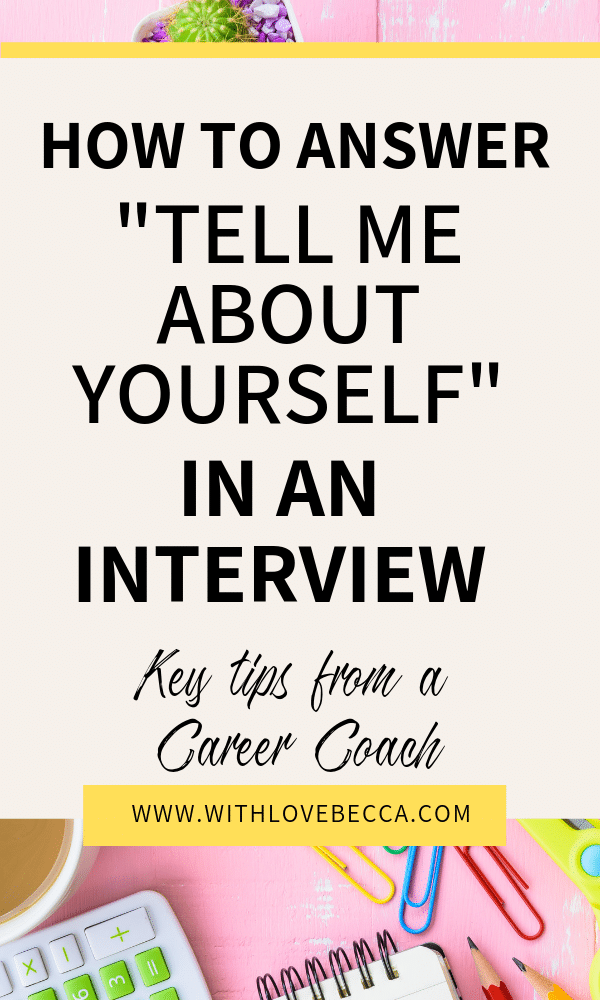 "How to answer ""tell me about yourself"" in an interview"