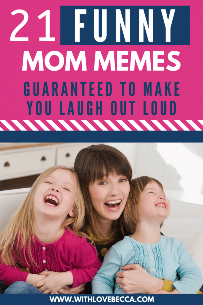 21 Funny Mom Memes Guaranteed to Make You Laugh Out Loud