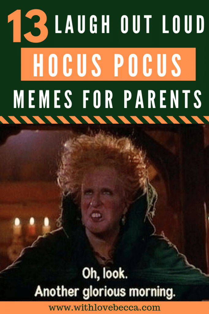 13 laugh out loud Hocus Pocus memes for parents.