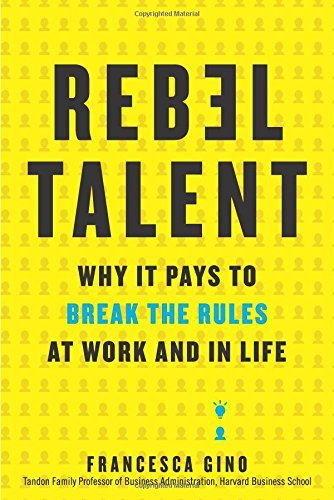 Rebel Talent - Francesca Gino. Career Development Books