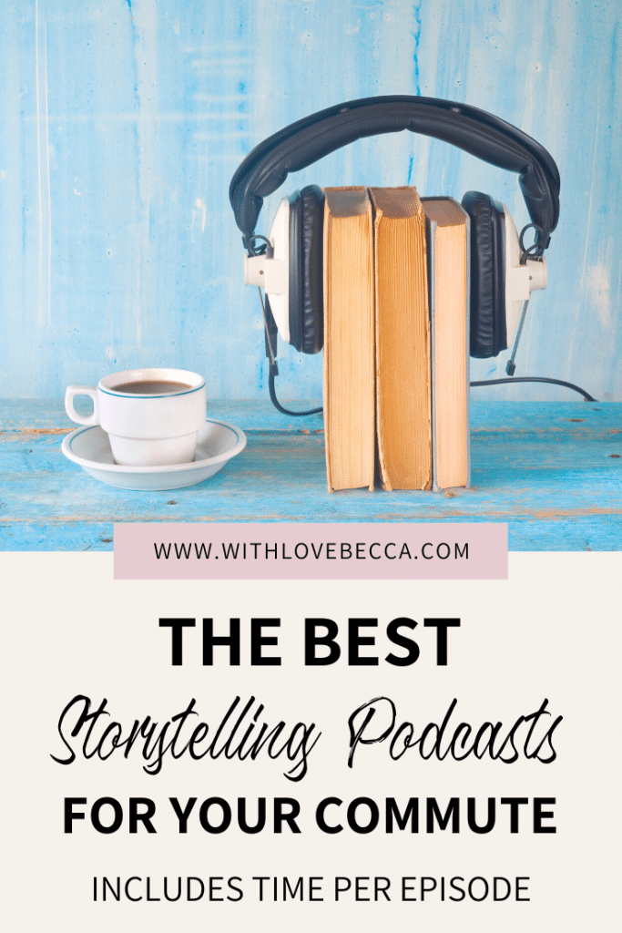 The Best Storytelling Podcasts