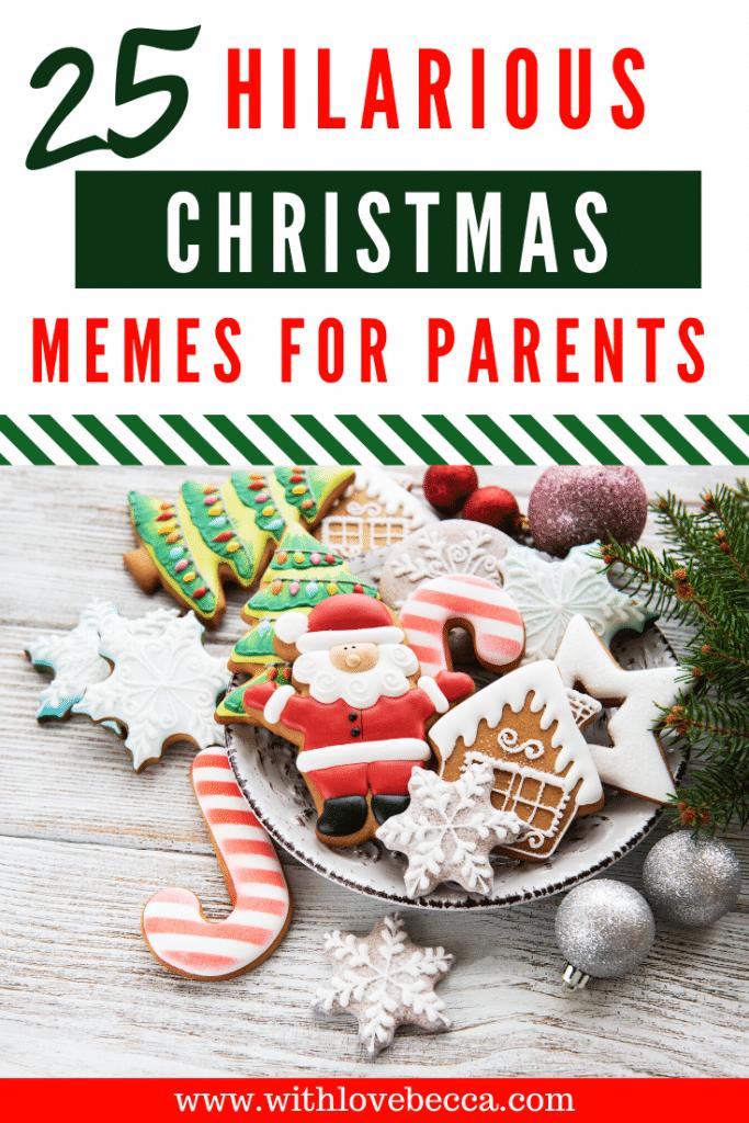 25 Hilarious Christmas Memes for Parents