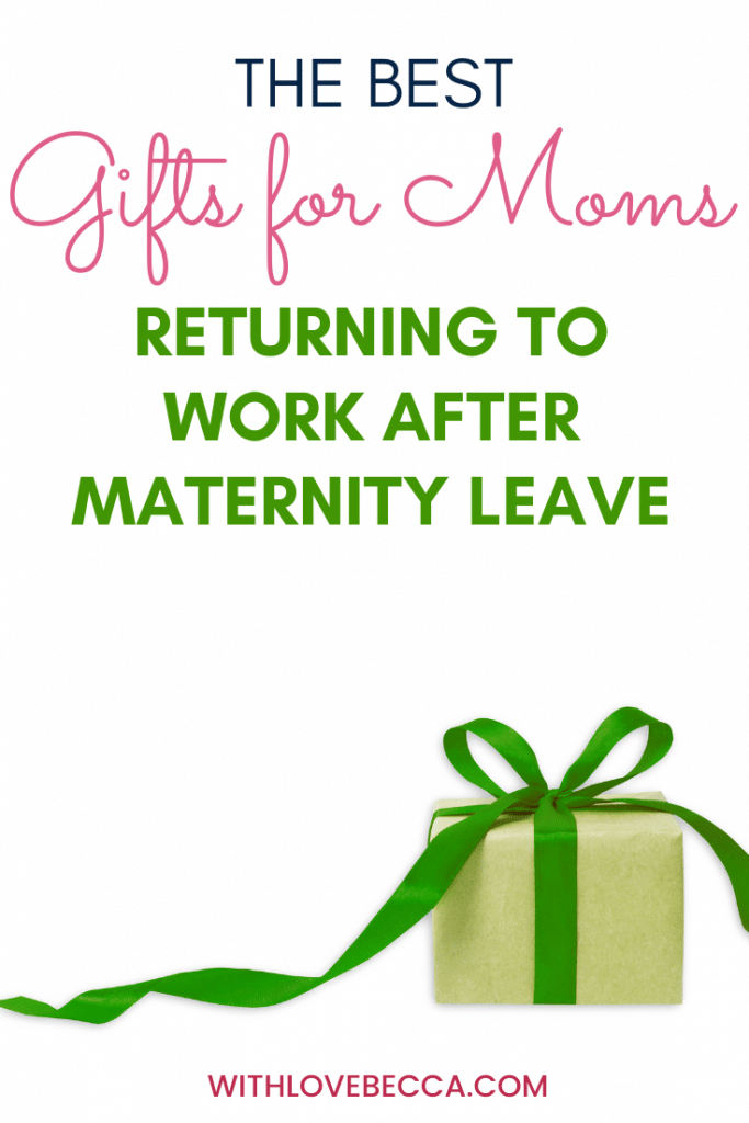 Best gifts for moms returning to work after maternity leave