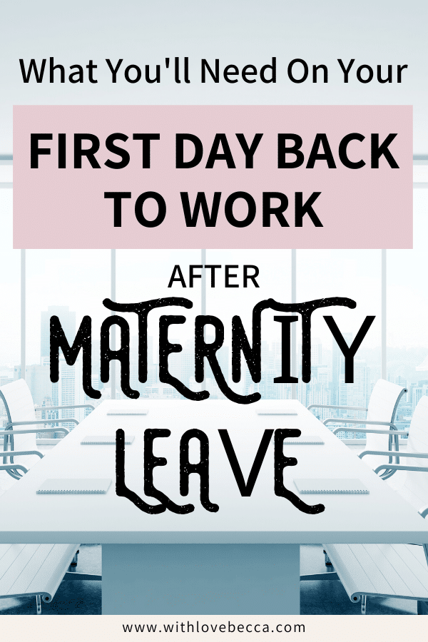 What you'll need on your first day back to work after maternity leave