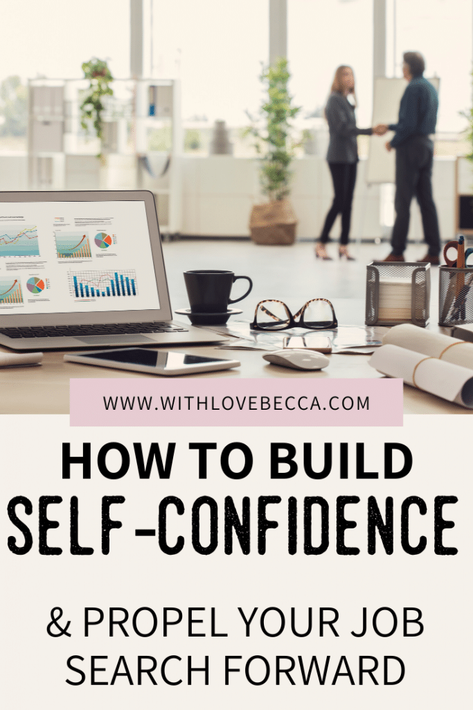 How to build self-confidence and propel your job search forward
