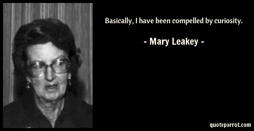 Mary Leakey quote
