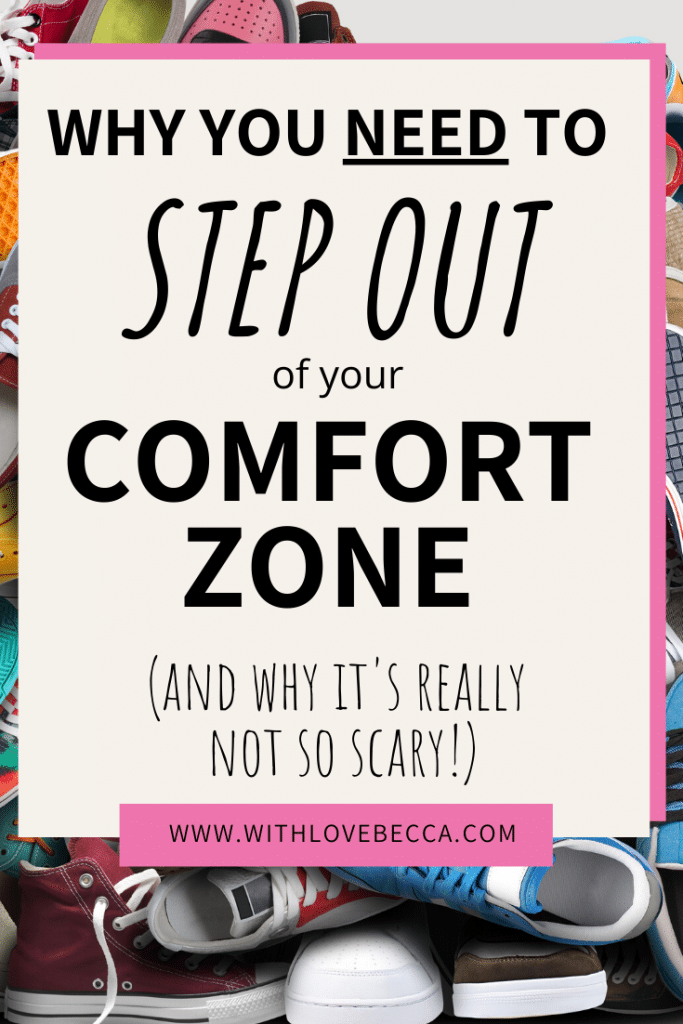 Why You Need to Step Out of Your Comfort Zone