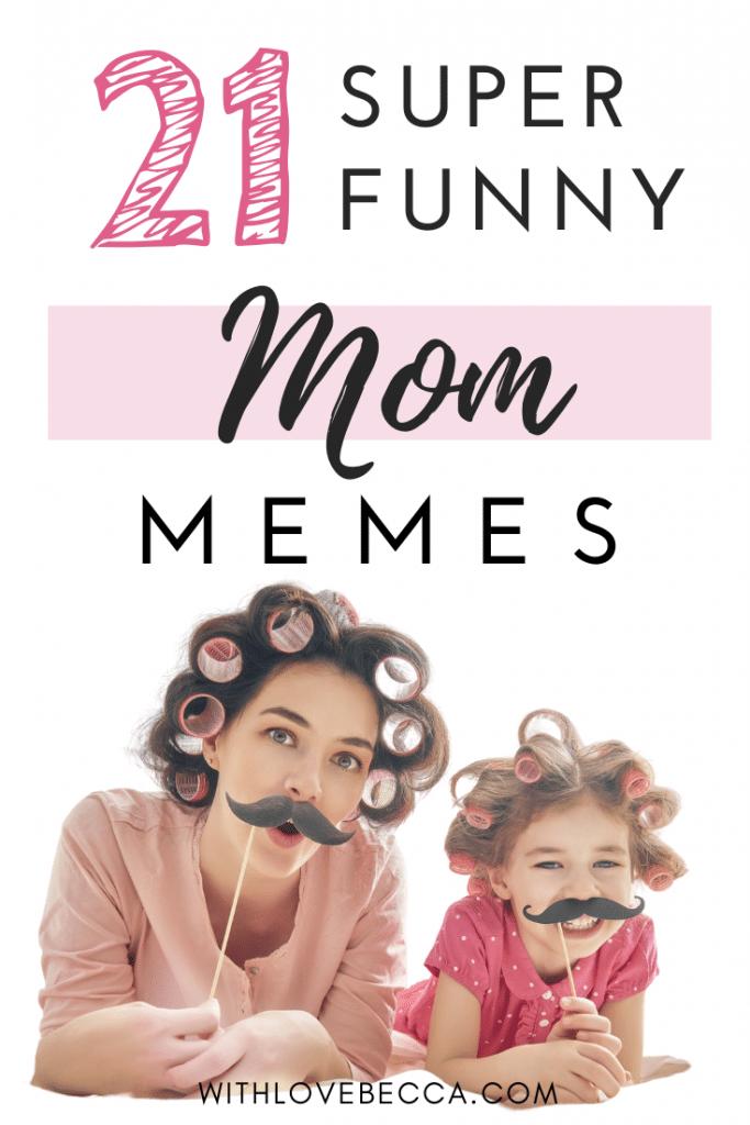21 Funny Mom Memes