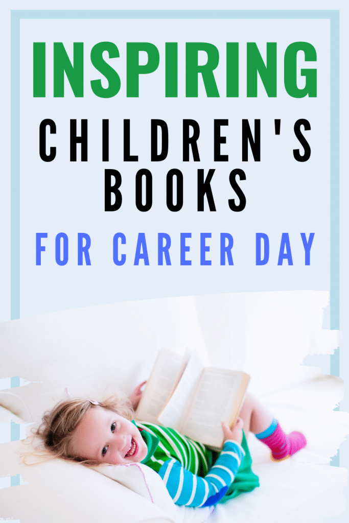 Inspiring Children's Books for Career Day