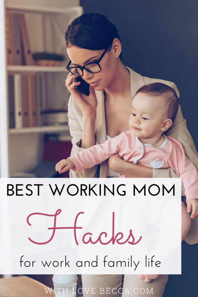Best working mom hacks for work and family life