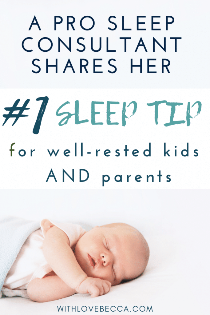 A pro sleep consultant shares her #1 sleep tip for well-rested babies, toddlers, and parents