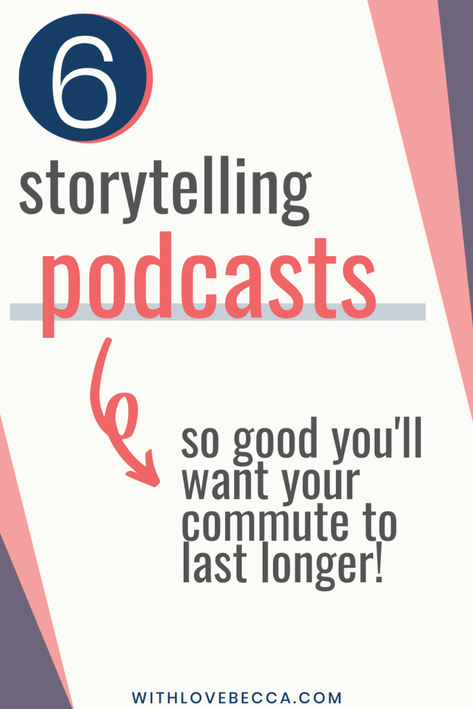 6 storytelling podcasts so good you'll want your commute to last longer!