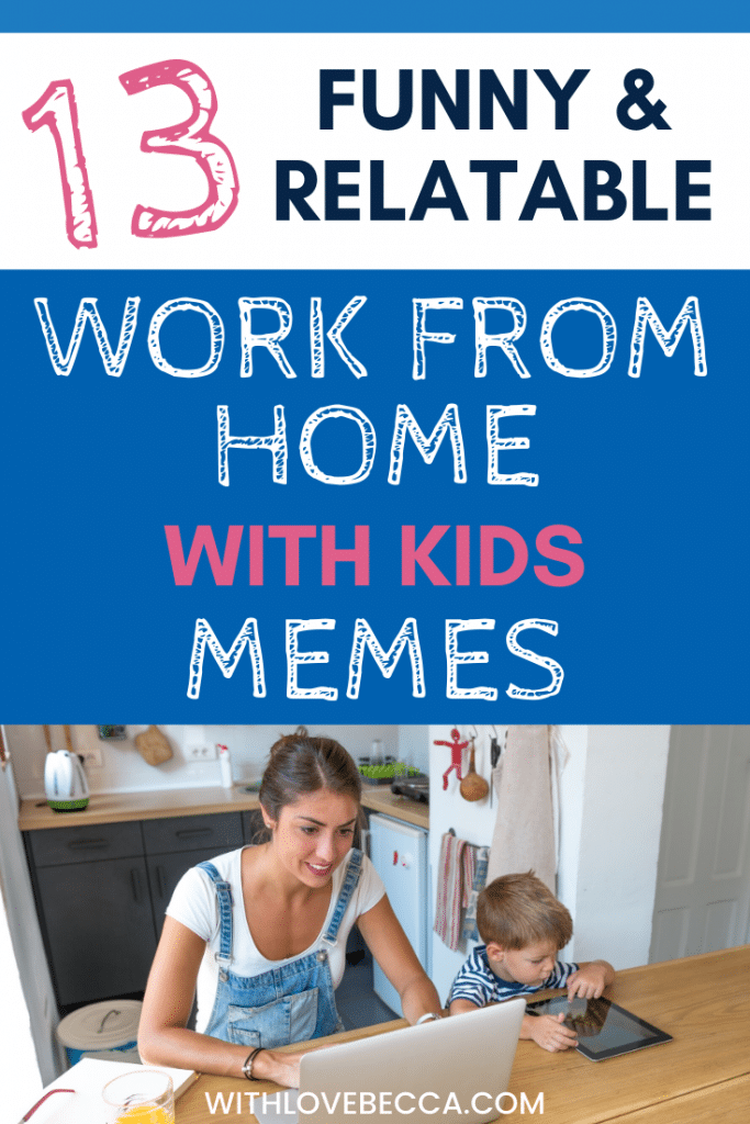 funny work from home memes for parents working at home with kids