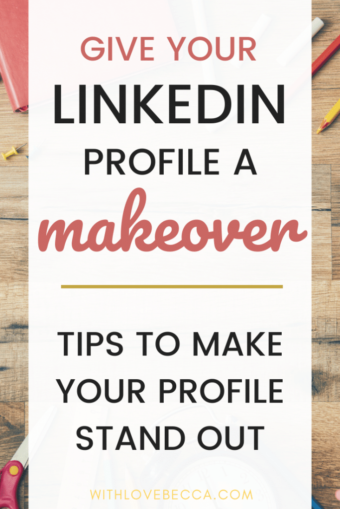 Your LinkedIn profile makeover - tips to make your profile stand out