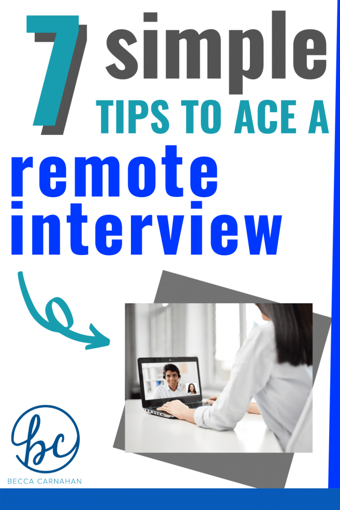 7 Simple Tips to Ace a Remote Interview