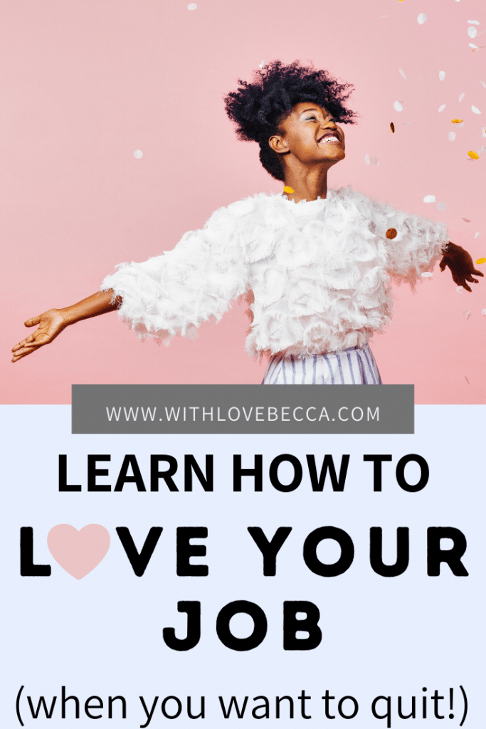 learn how to love your job