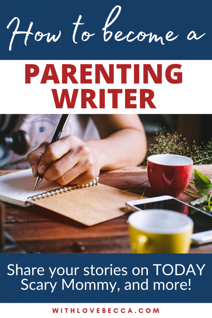 How to become a parenting writer