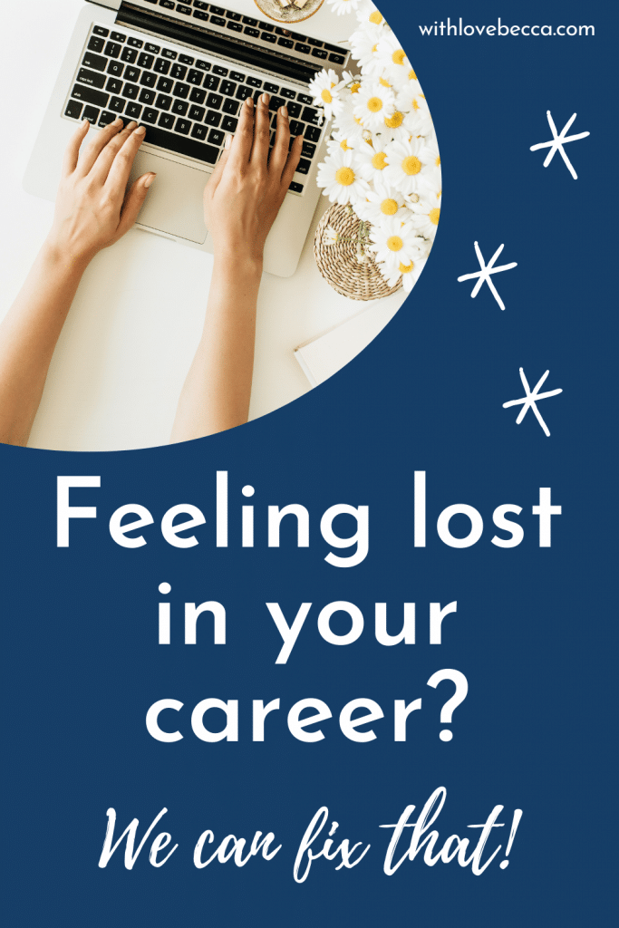 Feeling lost in your career?