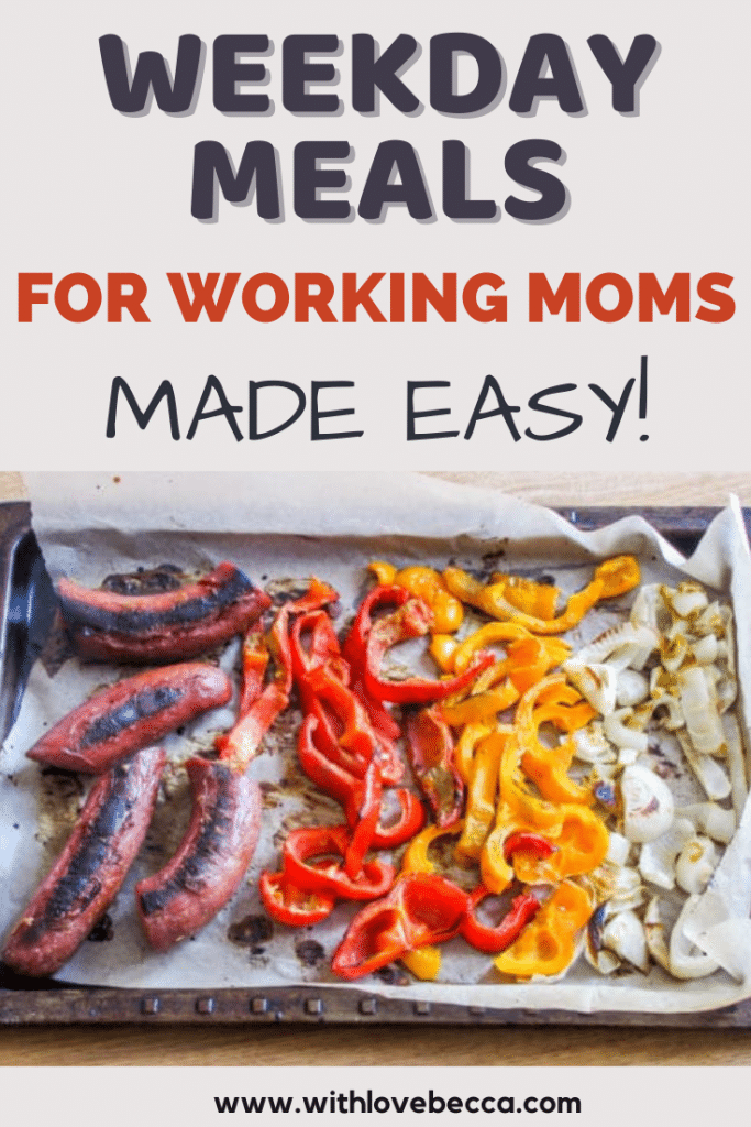 weekday meals for working moms made easy